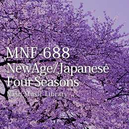 MNF-688 04-NewAge/Japanese Four Seasons