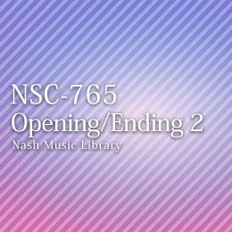 NSC-765 69-Opening/Ending 2