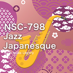 NSC-798 102-Jazz Japanesque