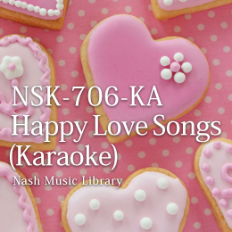 NSK-706-KA Happy Love Songs-KARAOKE
