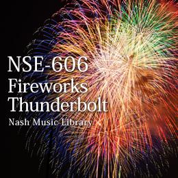 NSE-606 11-Fireworks/Thunderbolt