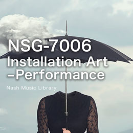 NSG-7006 6-Installation Art -Performance