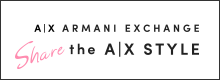 A|X ARMANI EXCHANGE Share the A|X STYLE