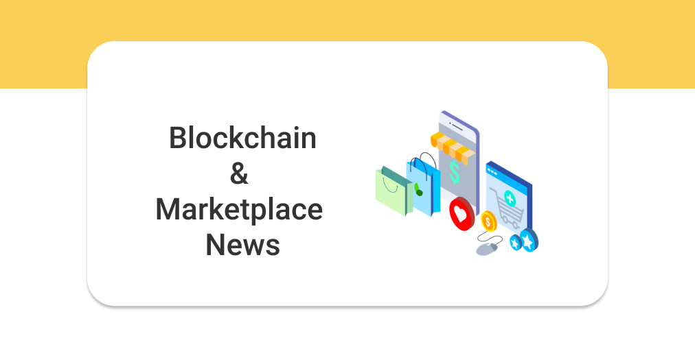 Blockchain & Marketplace News