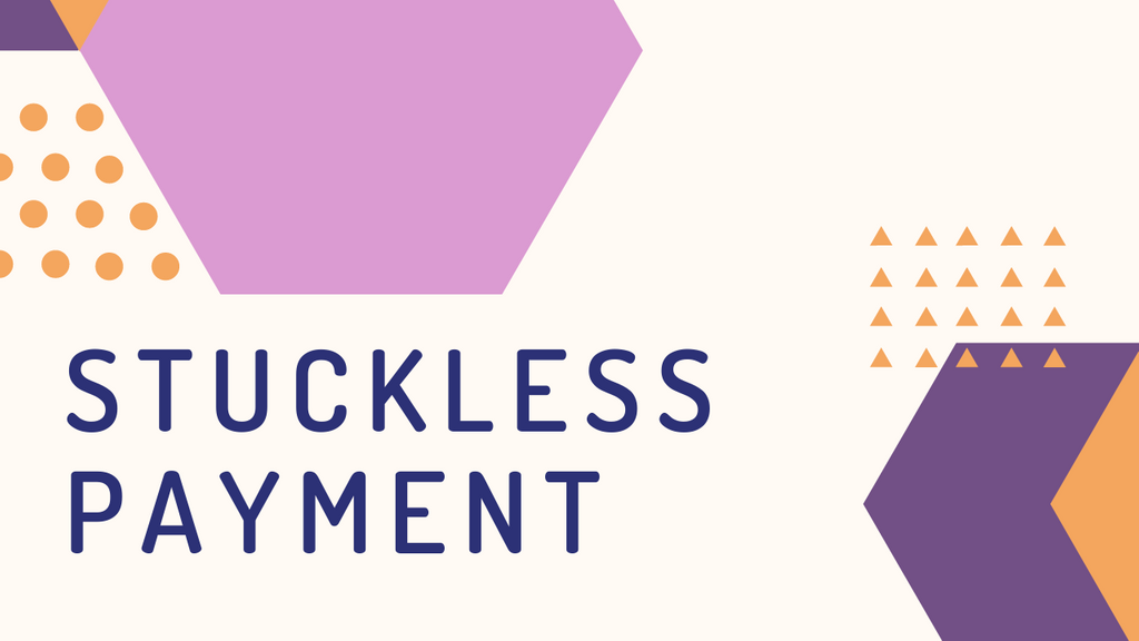 Stuckless Payment