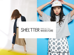 ECサイト「SHEL'TTER  WEBSTORE 」の閲覧数UP、売上UPに挑戦しましょう!