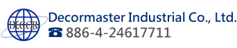Decormaster Industrial Co., Ltd.