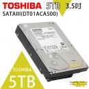 TOSHIBA 5TB 3.5吋 SATAIII 硬碟 7200轉(DT01ACA500)監控系統硬碟