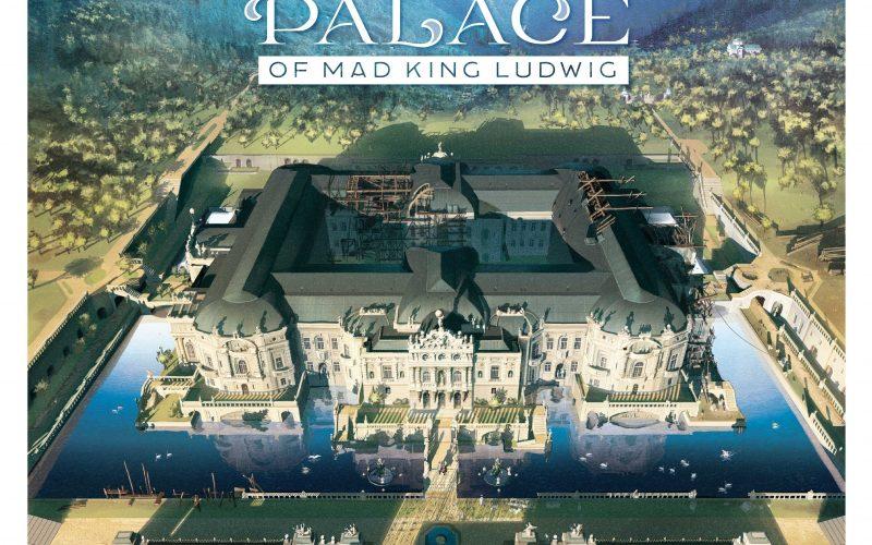 新ベルサイユ宮殿:ルートヴィヒの新たな夢