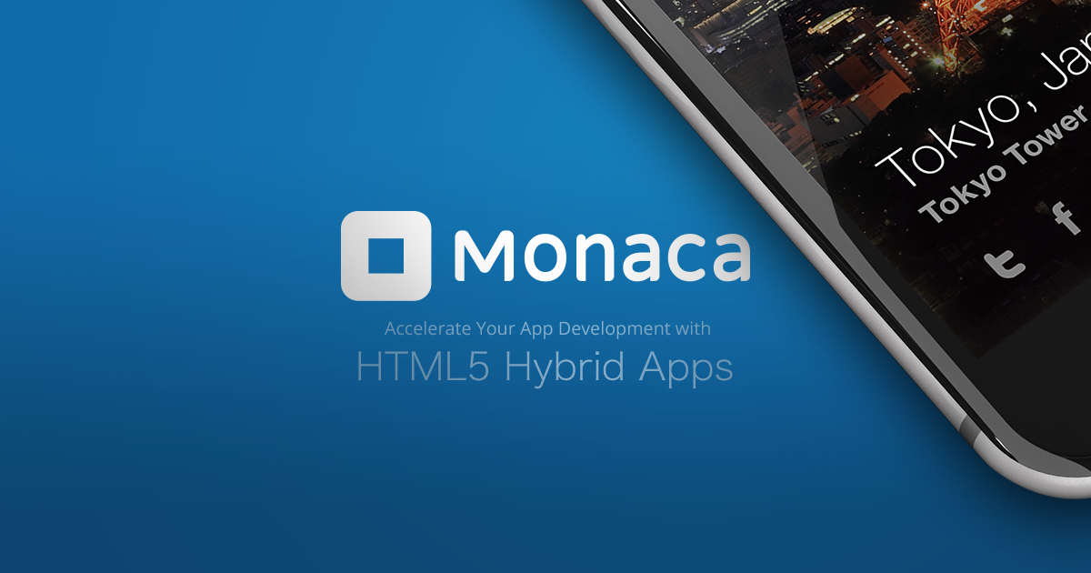 Monaca - HTML5ハイブリッドアプリ開発プラットフォーム