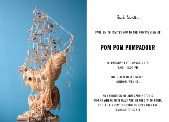 Paul Smith and Ann Carrington's Pom Pom Pompadour Exhibition