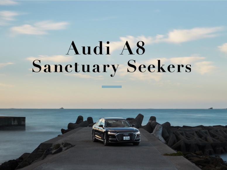 Audi A8 Sanctuary Seekers