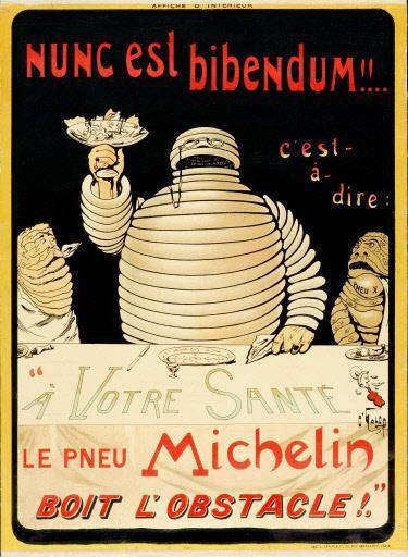 「ヌンク・エスト・ビバンダム(いまこそ飲み干す時)」というキャッチフレーズが書かれたポスター (C)MICHELIN