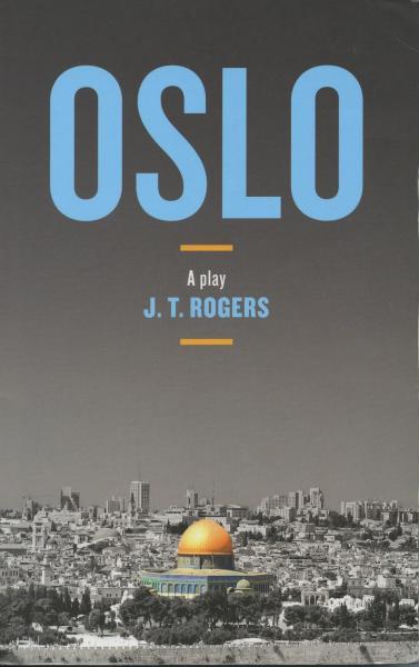 トニー賞演劇作品賞を受賞した「オスロ(Oslo)」の脚本