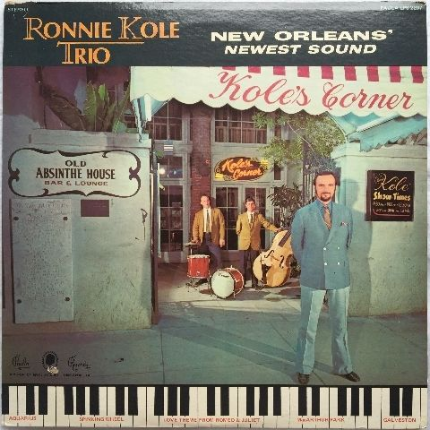 Ronnie Kole Trio ?- New Orleans' Newest Sound