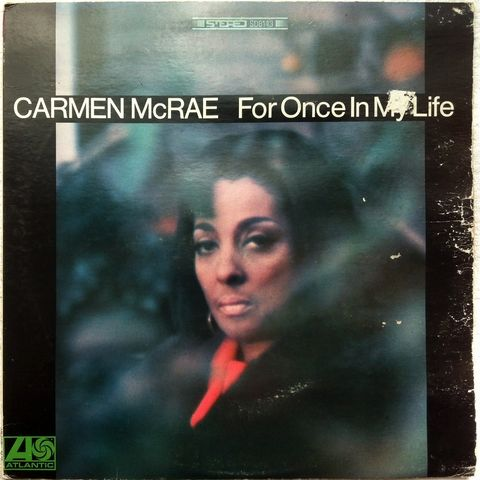 Carmen McRae ?- For Once In My Life