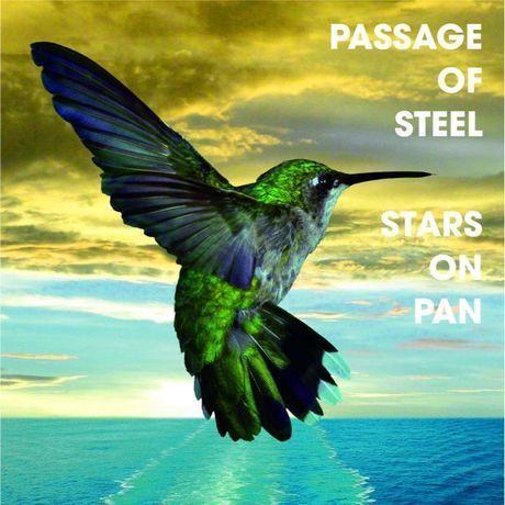 """STARS ON PAN  2nd album """"PASSAGE OF STEEL"""""""