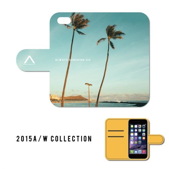 WAIKIKI / 手帳型ケース -2015 A/W Collection Always Sunshine.Co-