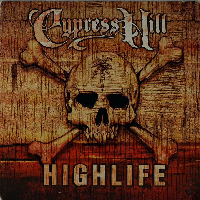 Cypress Hill - Highlife