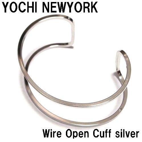 Yochi NEW YORK ヨキニューヨーク バングル Wire Open Cuff シルバー 幅広 太い