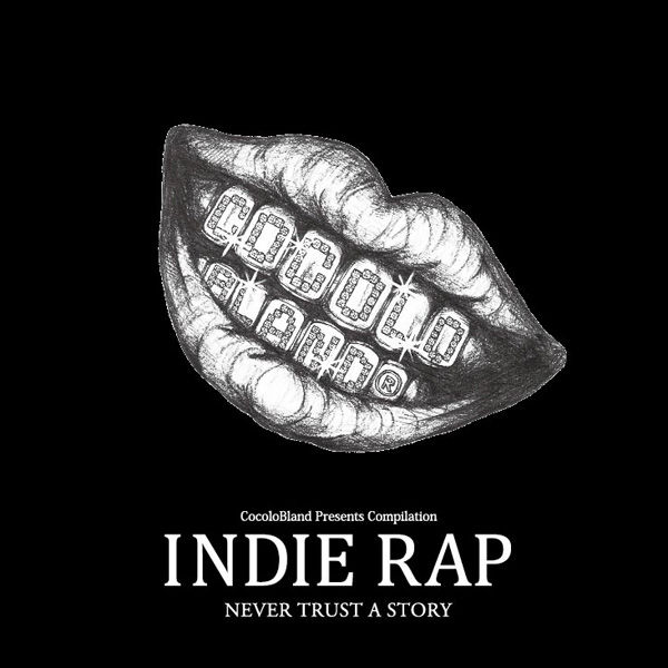 V.A.「INDIE RAP」COCOLO BLAND