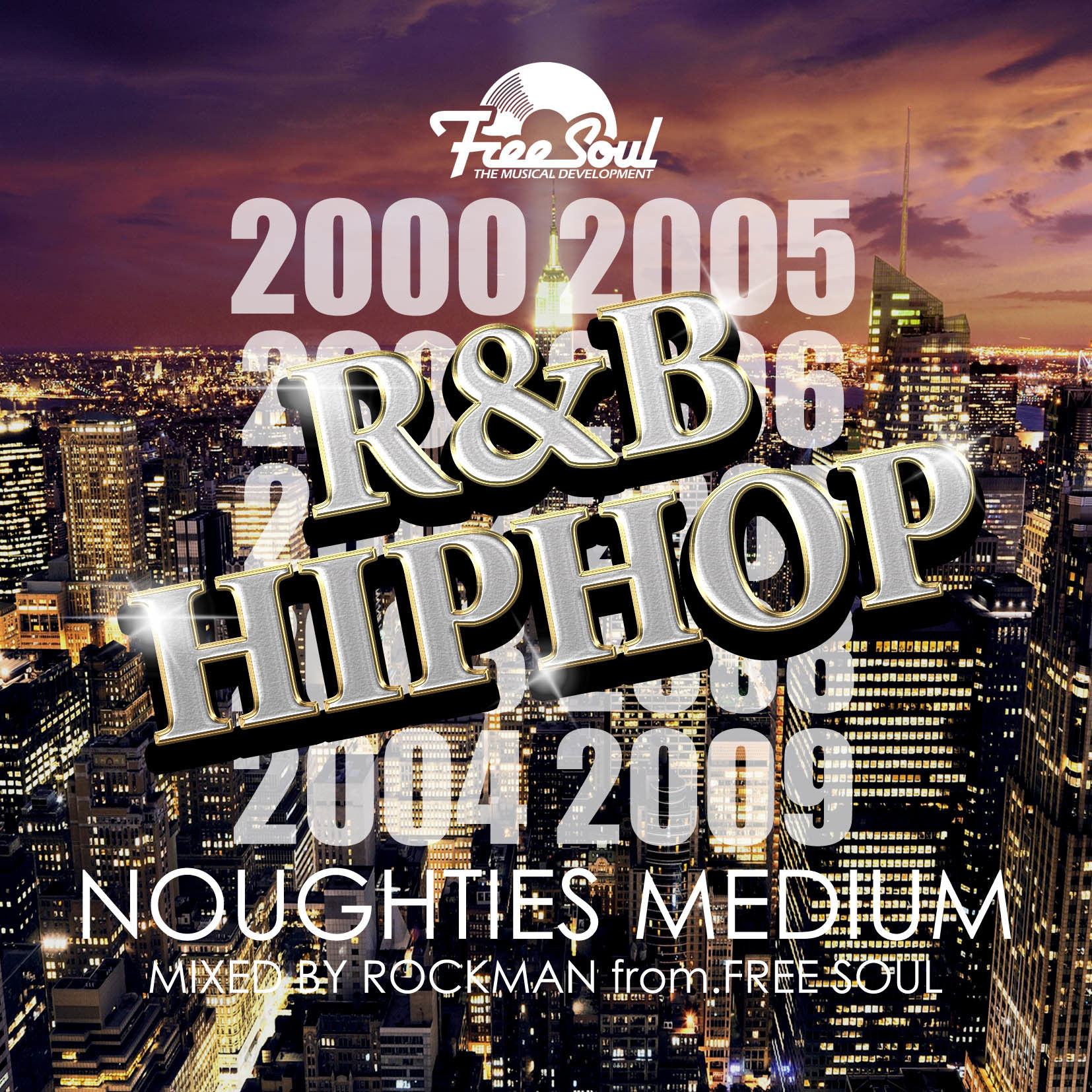 "NOUGHTIES MEDIUM ""R&B,HIP HOP"""