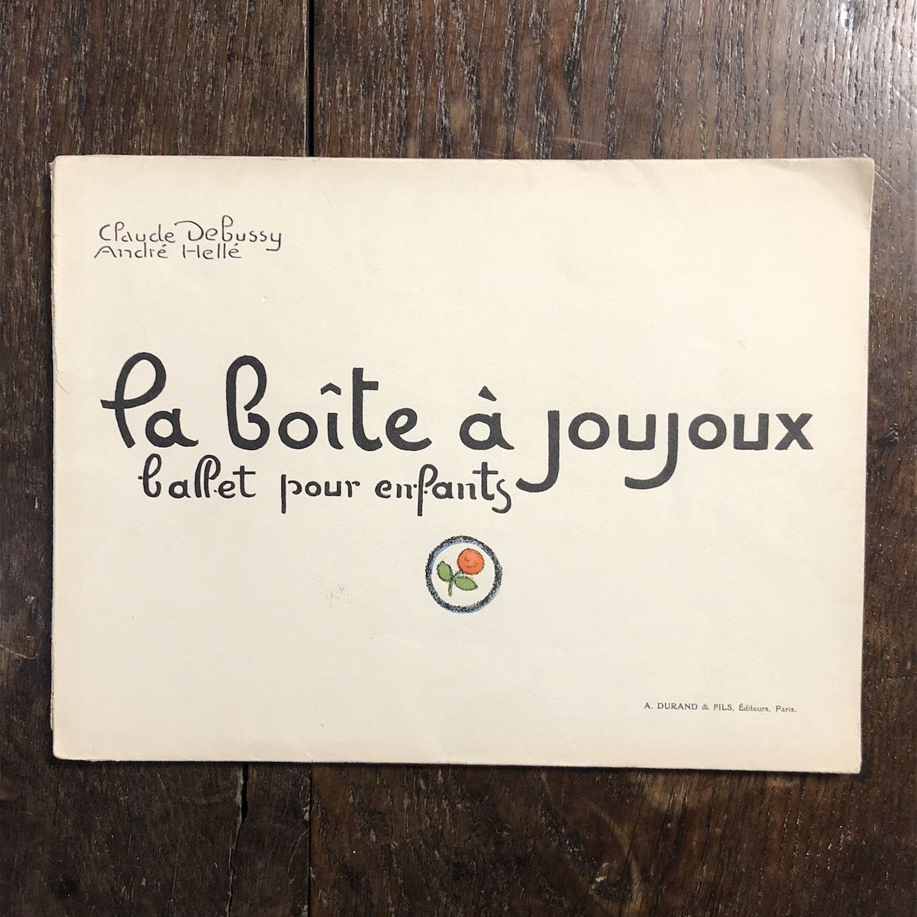 「La boite a joujoux(リトグラフ刷)」Claude Debussy(クロード・ドビュッシー) Andre Helle(アンドレ・エレ)