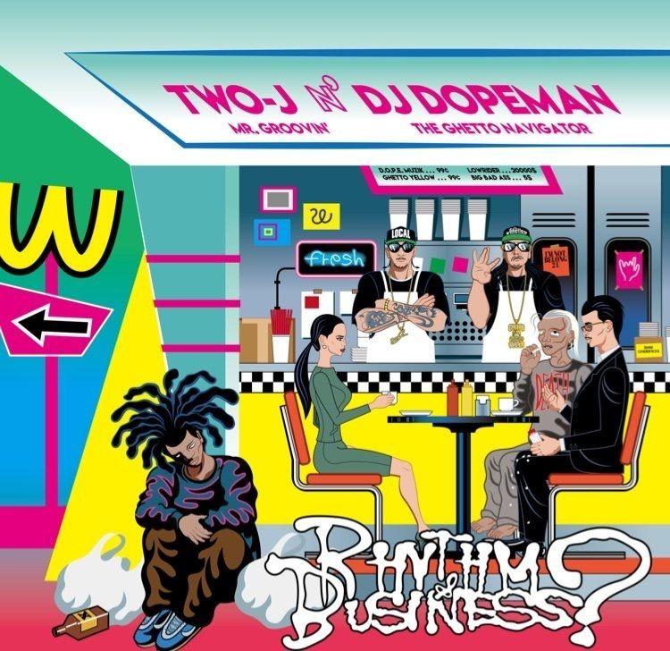 TWO-J n' DJ DOPEMAN / RHYTHM & BUSINESS?