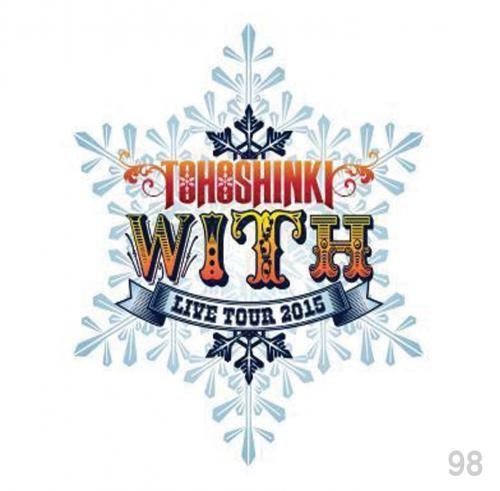 東方神起 LIVE TOUR 2015 ~WITH~