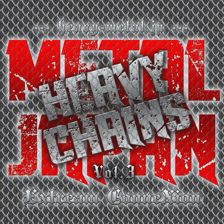 METAL JAPAN HEAVY CHAINS Vol.3 Extream ConneXion