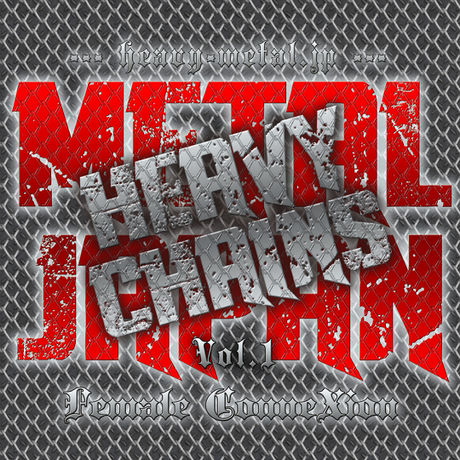 METAL JAPAN HEAVY CHAINS Vol.1 Female ConneXion