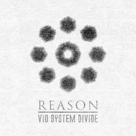 Reason - VIO SYSTEM DIVIDE 2nd Mini ALBUM