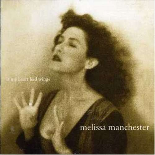 If My Heart Had Wings / Melissa Manchester