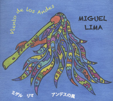 Miguel Lima CD 「アンデスの風」