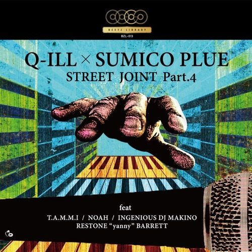 Q-ILL x SUMICO PLUE - STREET JOINT PART.4