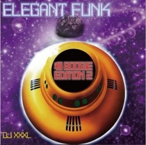 DJ XXXL (ELEGANT FUNK -和BOOGIE EDITION 2)