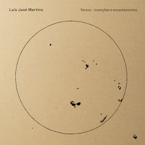 LUIS JOSE MARTINS / TENTOS - Invencoes e Encantamentos (CD)