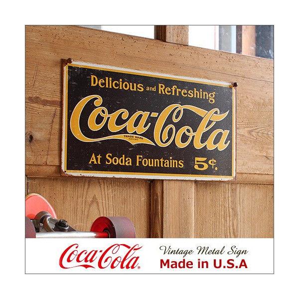 コカ・コーラ Weathered 1910 Logo メタル・サイン ブリキ看板 Made in USA/1235