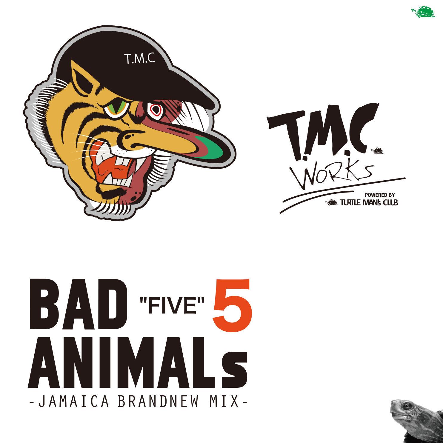 TURTLE MAN's  CLUB「BAD ANIMALS 5 -JAMAICA BRAND NEW MIX- 」
