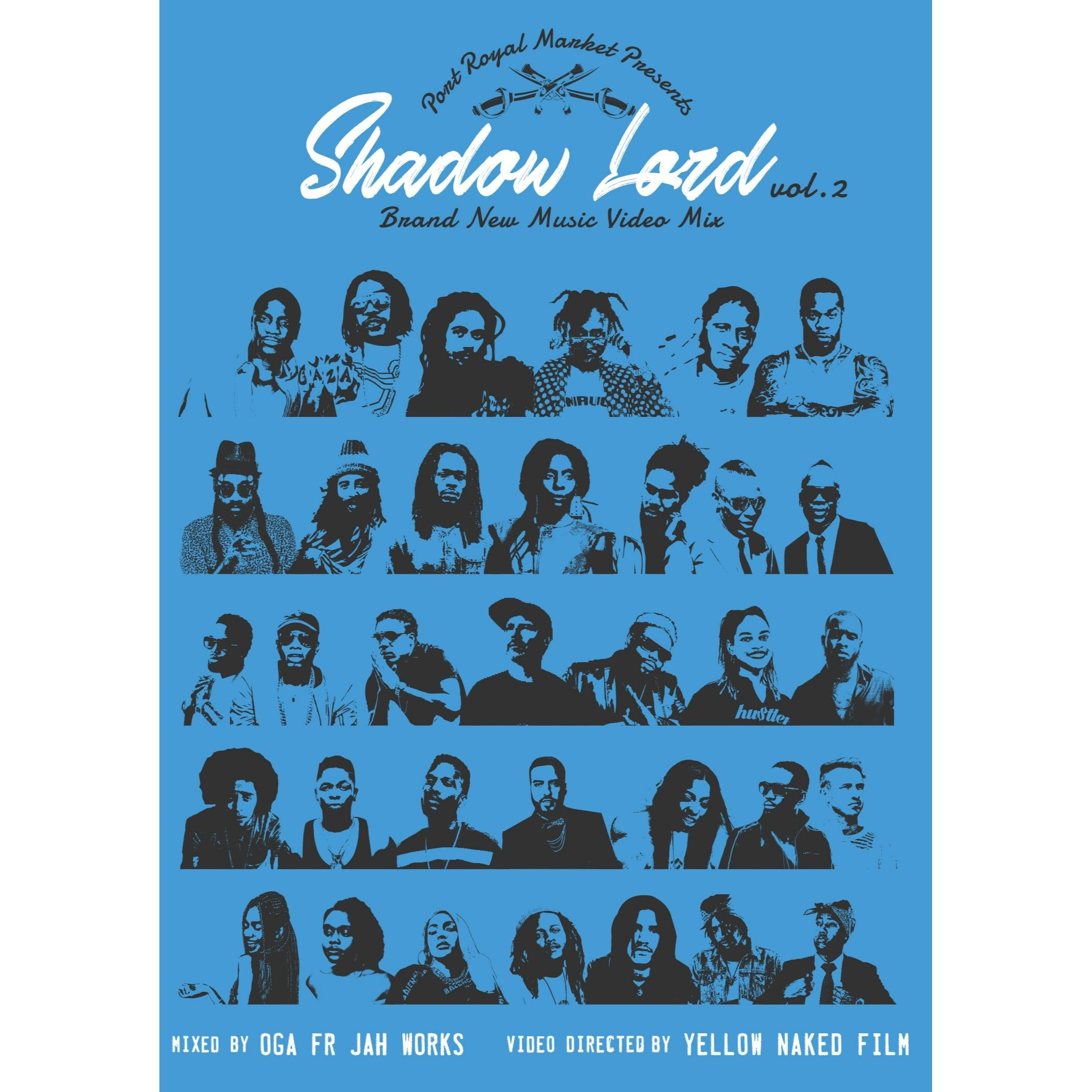 Shadow Lord - Brand New Music Video Mix vol.2 - MIXED BY OGA fr JAH WORKS(DVD)