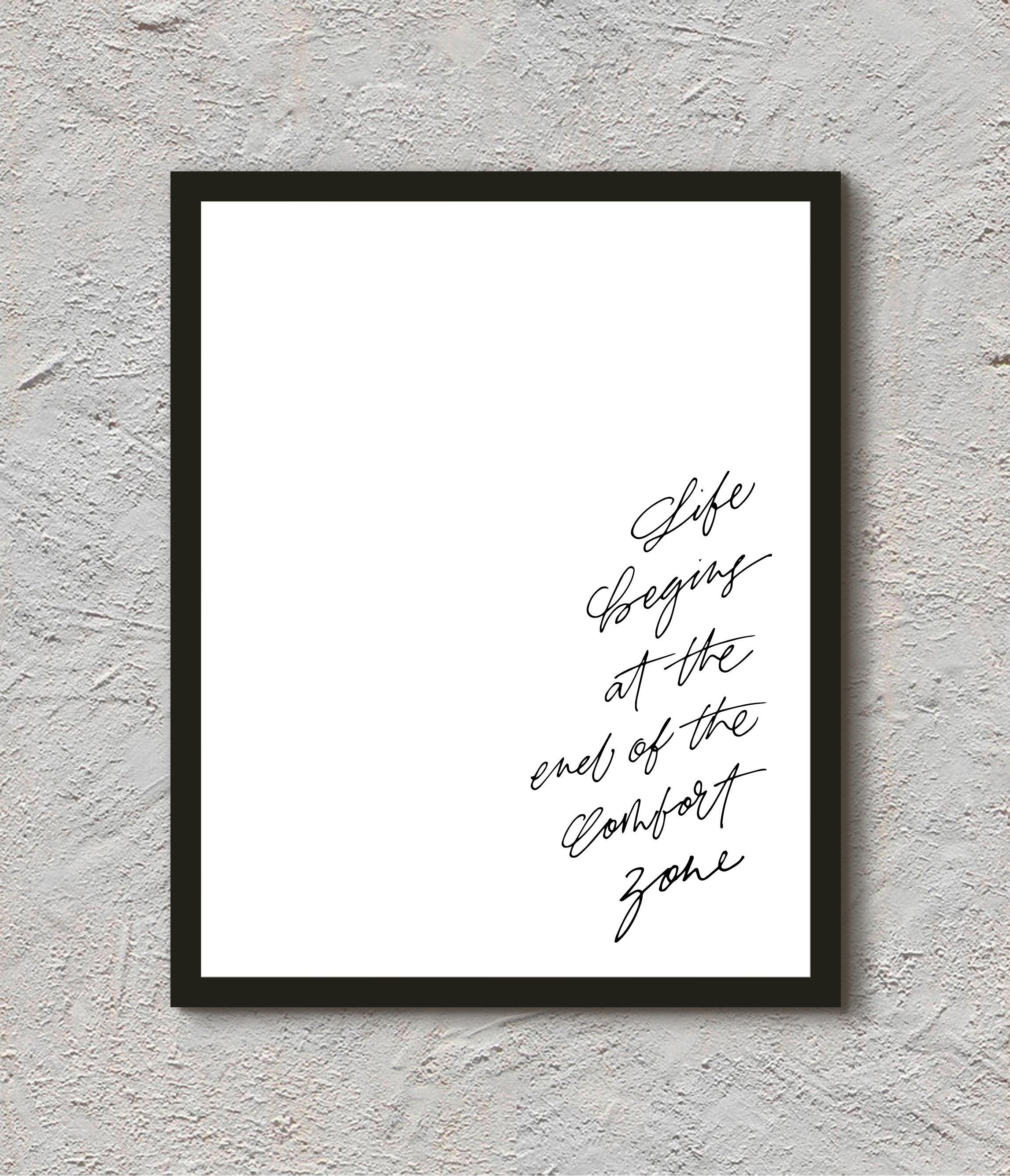 """カリグラフィープリント""""life begins at the end of the comfort zone."""""""