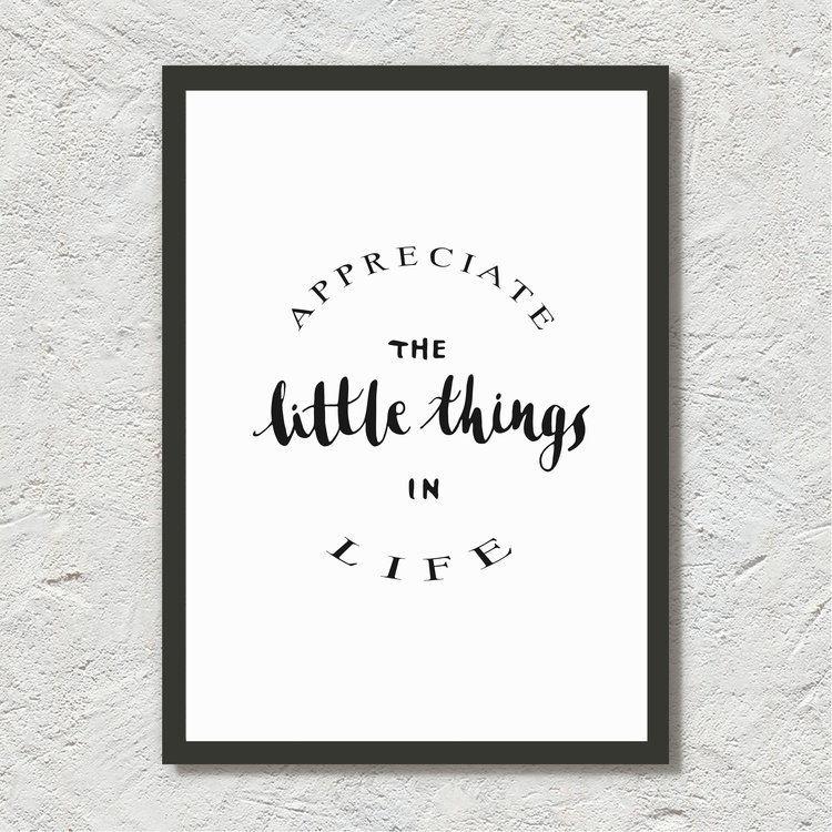 """カリグラフィープリント""""appreciate the little things in life"""""""