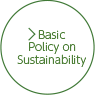 Basic Policy on Sustainability