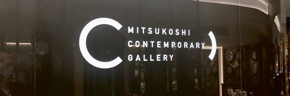 MITSUKOSHI CONTEMPORARY GALLERY