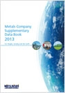 Metals Company Supplementary Data Book2013