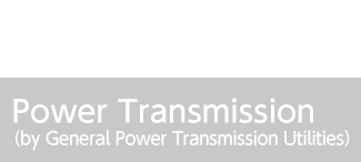 Power Transmission(by General Power Transmission Utilities)