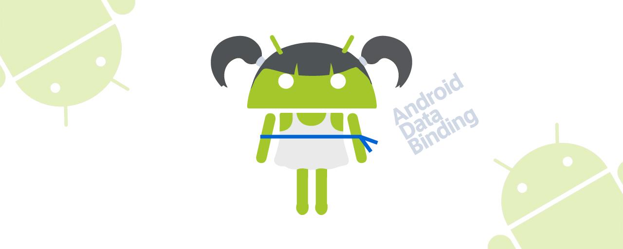 [Android] - Data Bindingつかってみた