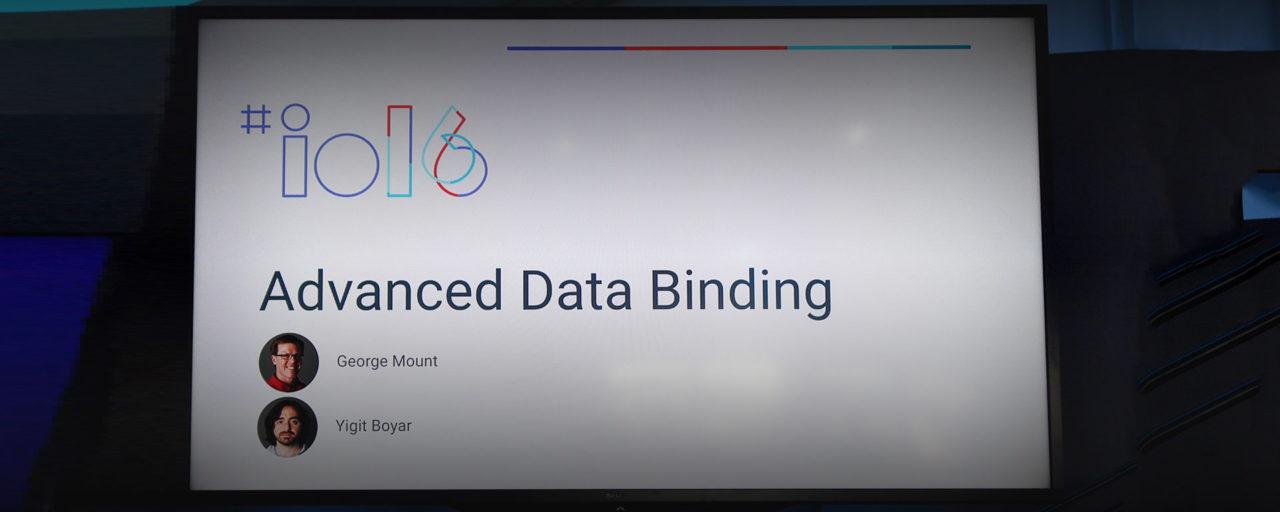 [Google I/O 2016] より使いやすくなったDataBindingの新機能とTips紹介