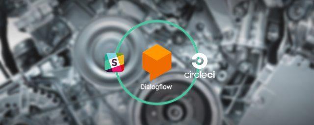 Dialogflowで今すぐ始めるサーバレスChatOps
