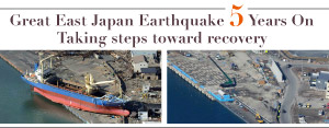Great East Japan Earthquake 5 Years On